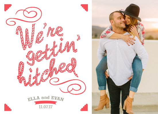 save the date cards - Gettin' Hitched by Christy Platt