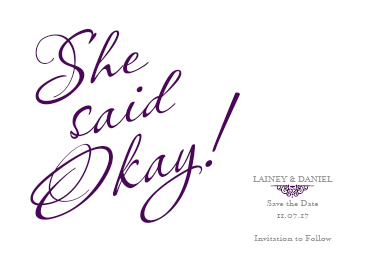 save the date cards - She Said Okay! by Christy Platt