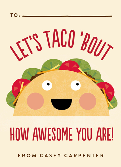 valentine's day - Taco 'Bout Awesome by Erica Krystek