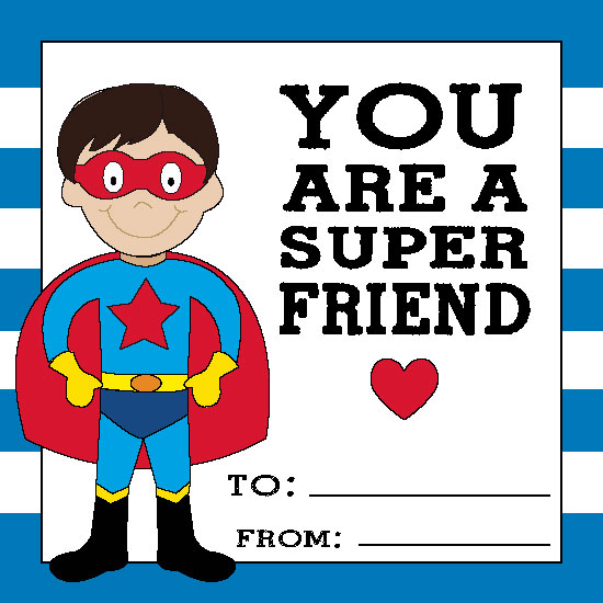valentine's day - YOU ARE A SUPER FRIEND by Bronwyne Carr Chapman