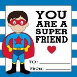 YOU ARE A SUPER FRIEND by Bronwyne Carr Chapman