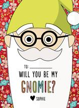 Will You Be My Gnomie? by Alex Obering
