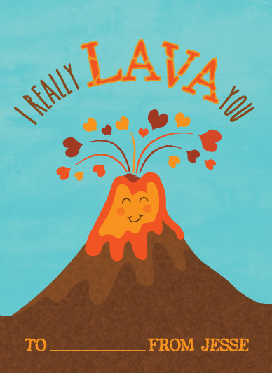 valentine's day - I really LAVA you by Anna Elizabeth Whinnery