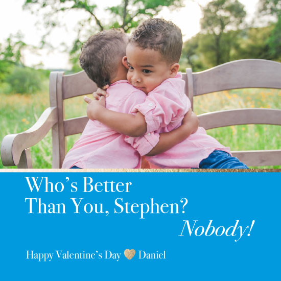 valentine's day - Who's Better Than You, Friend? by Jason T Smith