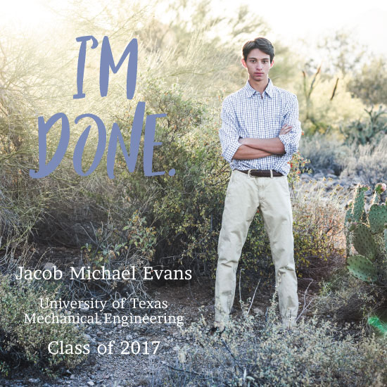 graduation announcements - I'm Done by Landan Rivers