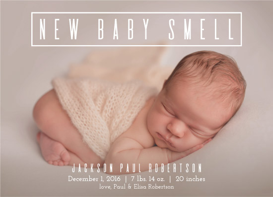 birth announcements - New Baby Smell by Lauren Gerig