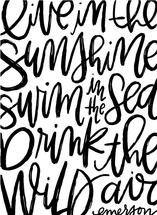 Sunshine Sea Wild Air by Manayunk Calligraphy
