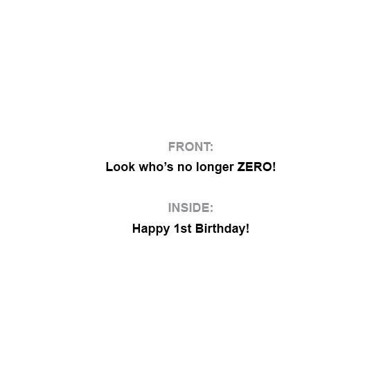 greeting card - Happy 1st: No Longer Zero by Al Harvey