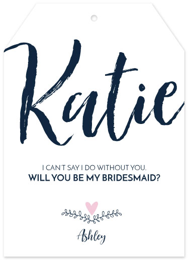 party invitations - Bridesmaid Tag by Ashley Konzen