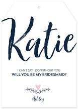Bridesmaid Tag by Ashley Konzen