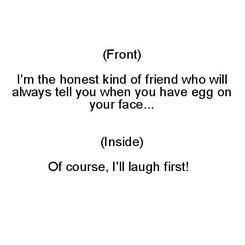 Honest Friend