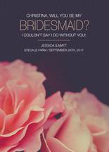 Bridesmaid Rose Proposa... by Jessica Mighton