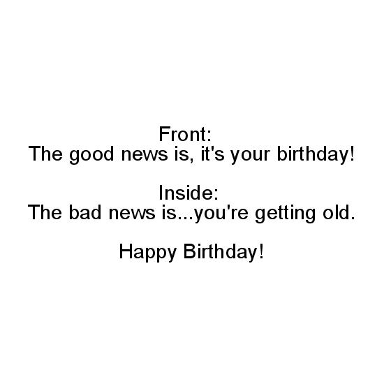 greeting card - Good News Bad News Birthday by Breanna Scott