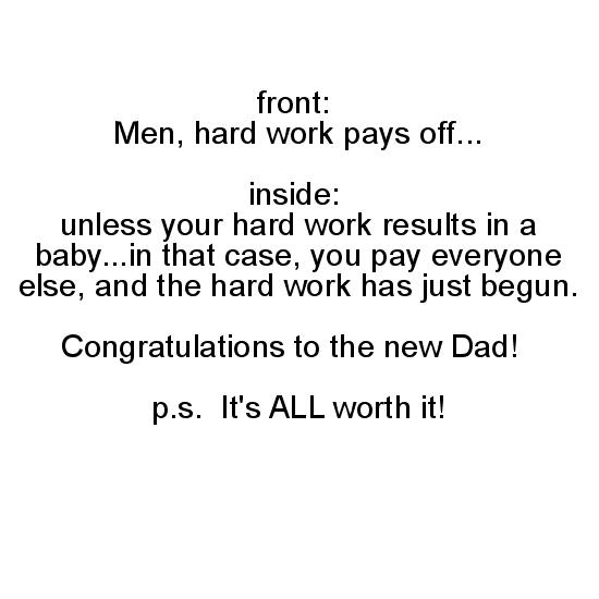 greeting card - Hard Work - New Dad by Breanna Scott