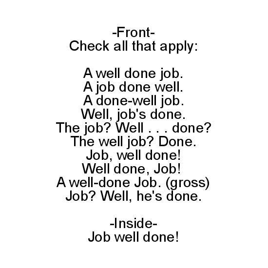 greeting card - Job Well Done play on words by 2aT