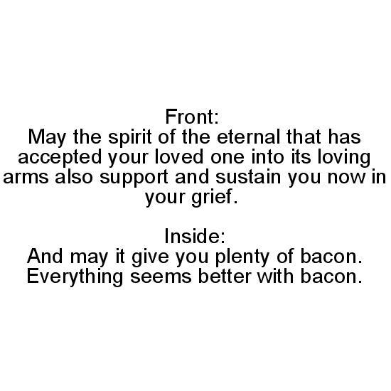 greeting card - Sympathy Bacon by Christopher Garrett