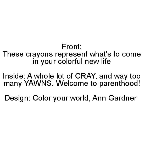 greeting card - Crayon Life by Hanaa Uddin