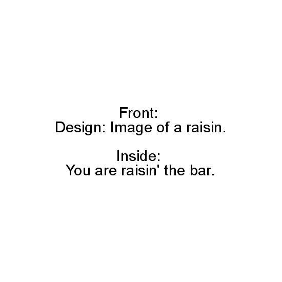 greeting card - Raisin' the Bar by Bernadette von Buelow