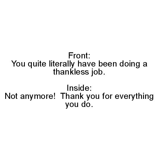 greeting card - Thankless Job by Kevin Kern