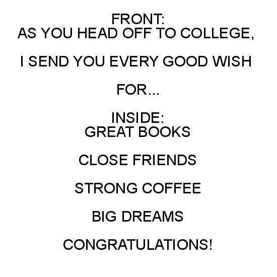 greeting card - As You Head Off To College by Birch Designs