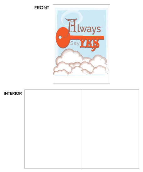 greeting card - Always Say Yes Card by Carole Robare
