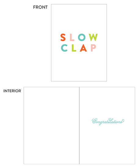 greeting card - Slow Clap by Genna and Cara