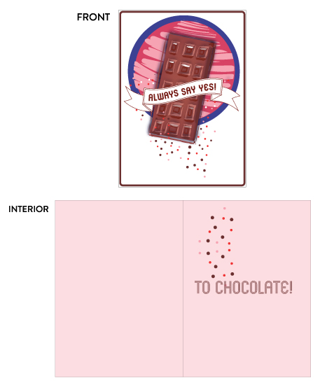 greeting card - Always Say Yes to Chocolate by Carole Robare