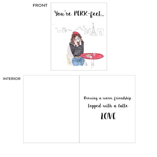 greeting card - You're Perk-fect by Kristina Heredia
