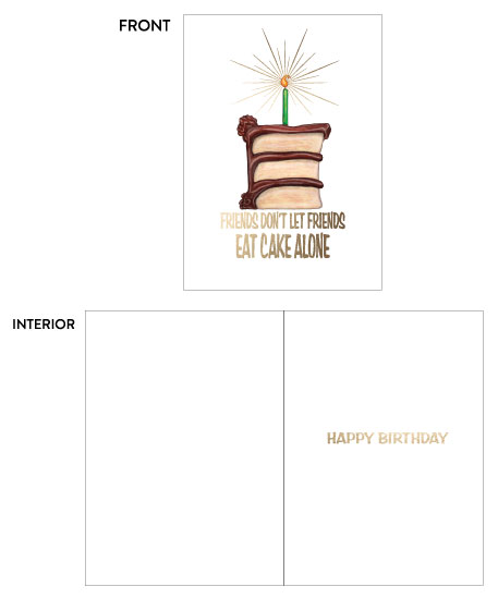 greeting card - Birthday Friends Don't Eat Cake Alone by Kate Pitner