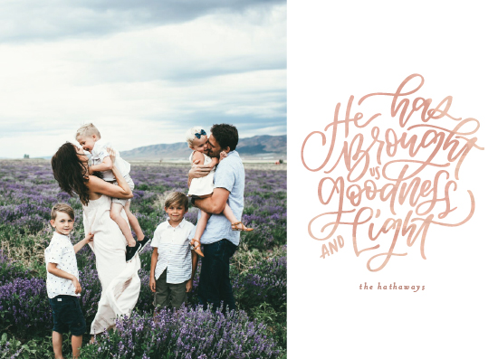 holiday photo cards - He Brought Goodness & Light by Erin L. Wilson