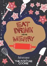 Eat Drink and be Merry by Camilla Acosta