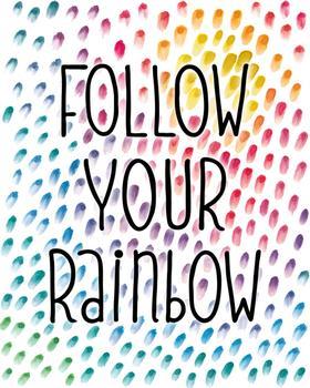 Follow Your Rainbow