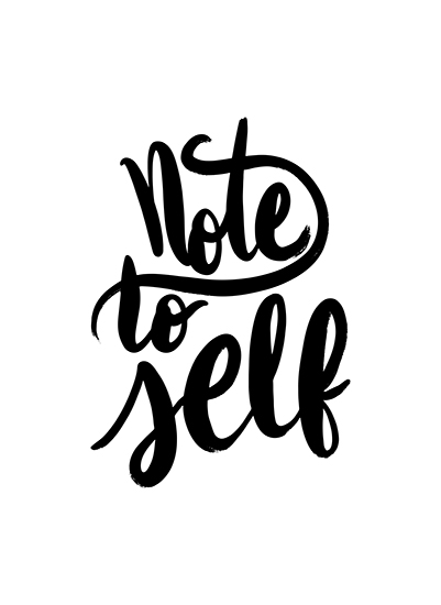 art prints - Note to Self by Alicia Youngken
