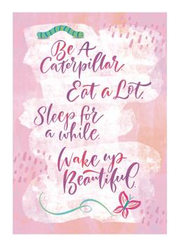 Be a Caterpillar