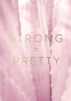 Strong Equals Pretty