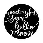 Goodnight Sun, Hello Mo... by Emily Cellini Henson