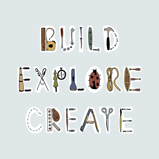 art prints - Build Explore Create by Sara Curtis