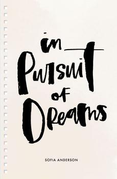In Pursuit of Dreams