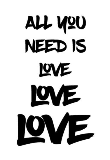 art prints - All You Need... by Aleksandra Vujkov