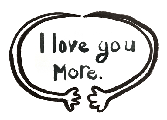 valentine's day - I love you more. by Caitlin Winner
