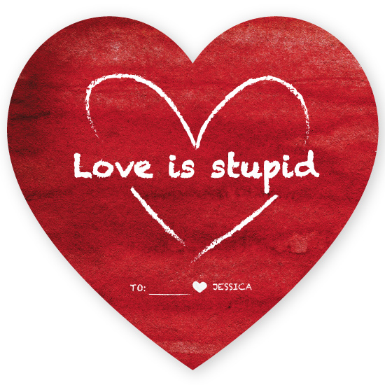valentine's day - Love is Stupid by Soleil Himmelvid