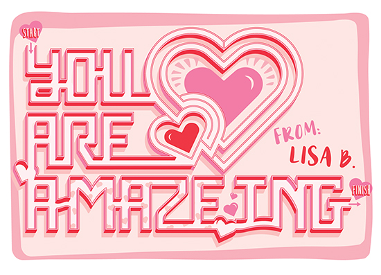 valentine's day - A-MAZE-ING by Kelsey Mucci