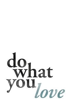 Love What You Do - dyptich 2