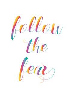 follow the fear