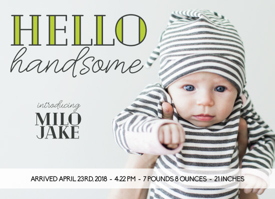 birth announcements - HelloHandsome by Latitude Designs