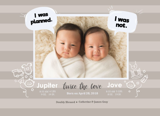 birth announcements - Birth Announcement twice the love by Jorzheema Hamid