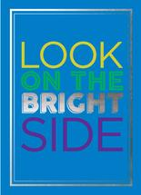 Look on the Bright Side by Savannah Treleven
