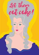 Let them eat cake! by Kate Cawood