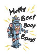 Robot Birthday! by Lance Matthews
