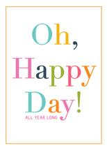 Oh, Happy Day ... All Y... by Paper Etiquette